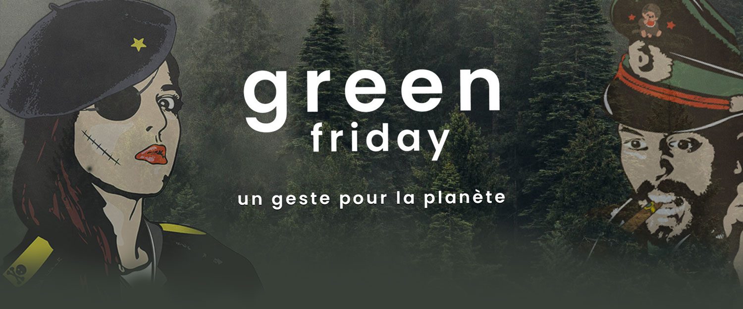 GREEN FRIDAY chez Team Break